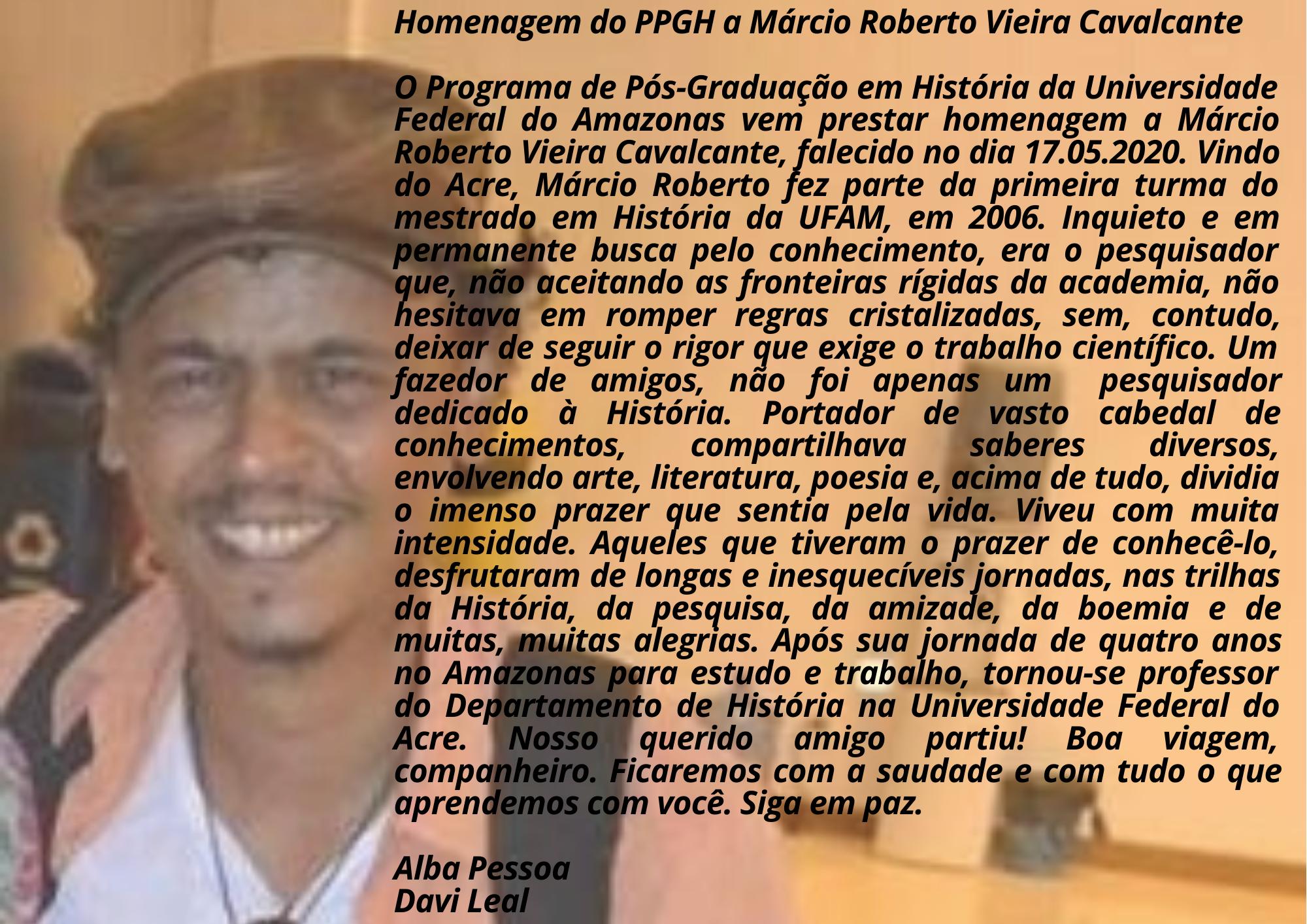 Homenagem do PPGH a Márcio Roberto Vieira Cavalcante